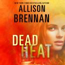 Dead Heat, Allison Brennan
