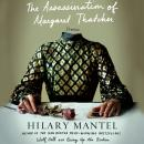 The Assassination of Margaret Thatcher: Stories Audiobook