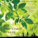 The Last Kings of Sark: A Novel Audiobook