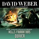 Hell's Foundations Quiver: A Novel in the Safehold Series, David Weber