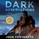 Dark Reservations: A Mystery, John Fortunato