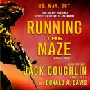 Running the Maze: A Sniper Novel, Sgt. Jack Coughlin, Donald A. Davis