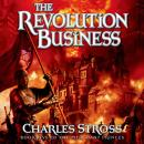 Revolution Business: Book Five of the Merchant Princes, Charles Stross