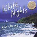 White Nights: A Thriller, Ann Cleeves