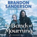 Bands of Mourning: A Mistborn Novel, Brandon Sanderson