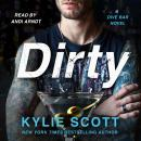 Dirty: A Dive Bar Novel, Kylie Scott