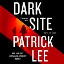 Dark Site: A Sam Dryden Novel Audiobook