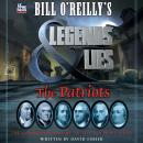 Bill O'Reilly's Legends and Lies: The Patriots Audiobook