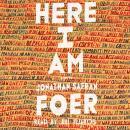 Here I Am: A Novel Audiobook