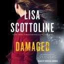 Damaged: A Rosato & DiNunzio Novel, Lisa Scottoline