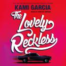 Lovely Reckless, Kami Garcia