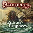 Pathfinder Tales: Pirate's Prophecy, Chris A. Jackson