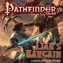 Pathfinder Tales: Liar's Bargain: A Novel, Tim Pratt