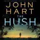The Hush: A Novel Audiobook