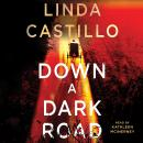 Down a Dark Road: A Kate Burkholder Novel, Linda Castillo