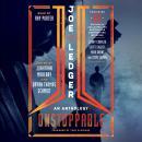 Joe Ledger: Unstoppable Audiobook