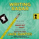 Writing Radar: Using Your Journal to Snoop Out and Craft Great Stories Audiobook