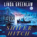 Shiver Hitch: A Jane Bunker Mystery, Linda Greenlaw