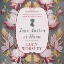 Jane Austen at Home: A Biography Audiobook