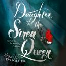 Daughter of the Siren Queen, Tricia Levenseller
