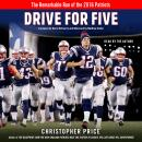 Drive for Five: The Remarkable Run of the 2016 Patriots, Christopher Price