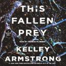 This Fallen Prey Audiobook