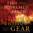 This Scorched Earth: A Novel of the Civil War Audiobook