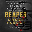 Reaper: Ghost Target: A Sniper Novel Audiobook