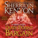 Death Doesn't Bargain: A Deadman's Cross Novel Audiobook