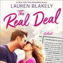 The Real Deal: A Novel Audiobook