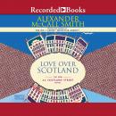 Love Over Scotland, Alexander McCall Smith