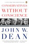 Conservatives Without Conscience, John W. Dean