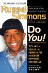 Do You!: 12  Laws to Access the Power in You to Achieve Happiness and Success, Chris Morrow, Russell Simmons