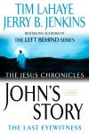 John's Story: The Last Eyewitness, Tim Lahaye, Jerry B. Jenkins