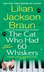 Cat Who Had 60 Whiskers, Lilian Jackson Braun