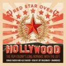 Red Star over Hollywood: The Film Colony's Long Romance with the Left, Allis Radosh, Ronald Radosh