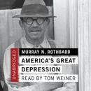 America's Great Depression, Murray N. Rothbard