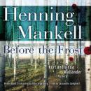 Before the Frost, Translated by Ebba Segerberg, Henning Mankell