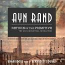 Return of the Primitive: The Anti-Industrial Revolution, Peter Schwartz, Ayn Rand