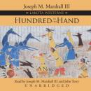 Hundred in the Hand, Joseph M. Marshall, III