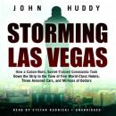 Storming Las Vegas: How a Cuban-Born, Soviet-Trained Commando Took Down the Strip to the Tune of  Fi Audiobook