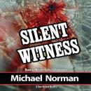 Silent Witness, Michael Norman