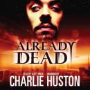 Already Dead, Charlie Huston