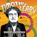 Timothy Leary: A Biography Audiobook