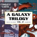 A Galaxy Trilogy, Vol. 1: Star Ways, Druids' World, and The Day the World Stopped, Stanton A. Coblentz, George Henry Smith, Poul Anderson