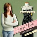 Nancy Drew Girl Detective: Dressed to Steal, Carolyn Keene