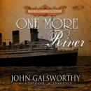 One More River, John  Sir Galsworthy