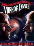 Mirror Dance, Lois McMaster Bujold