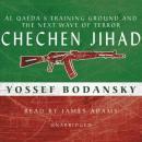 Chechen Jihad: The Next Wave of Terror Audiobook