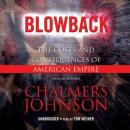 Blowback: The Costs and Consequences of American Empire, Chalmers Johnson